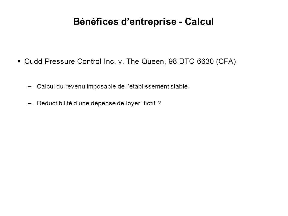 28 Bénéfices dentreprise - Calcul Cudd Pressure Control Inc. v. The Queen, 98 DTC 6630 (CFA) –Calcul du revenu imposable de létablissement stable –Déd