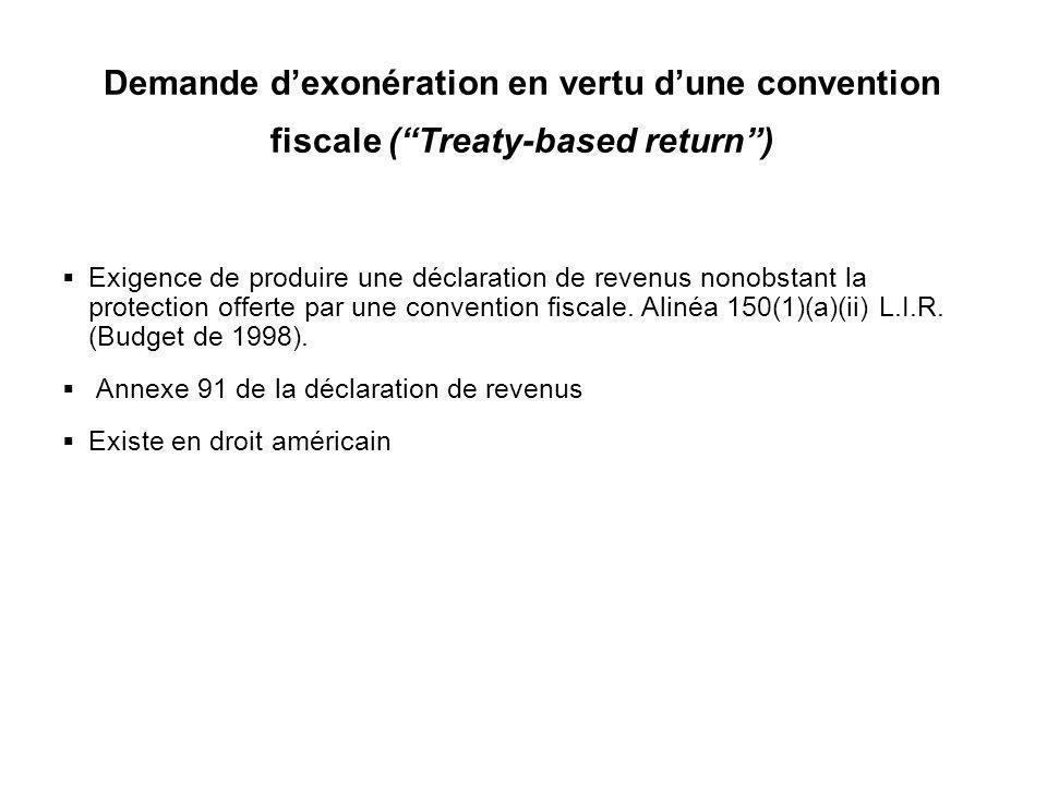 31 Demande dexonération en vertu dune convention fiscale (Treaty-based return) Exigence de produire une déclaration de revenus nonobstant la protectio