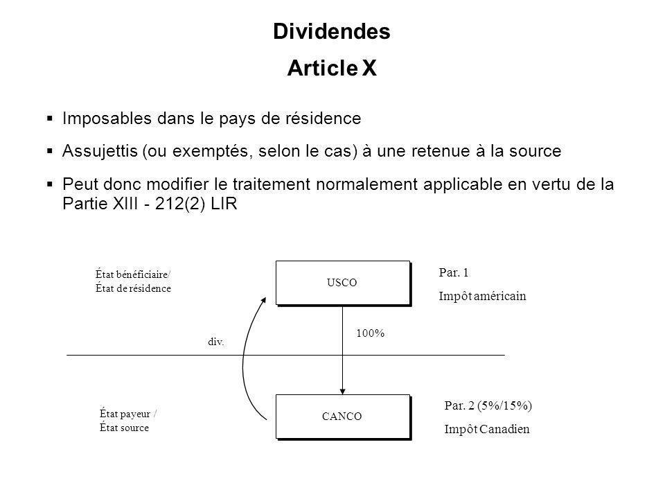 32 Dividendes Article X Imposables dans le pays de résidence Assujettis (ou exemptés, selon le cas) à une retenue à la source Peut donc modifier le tr
