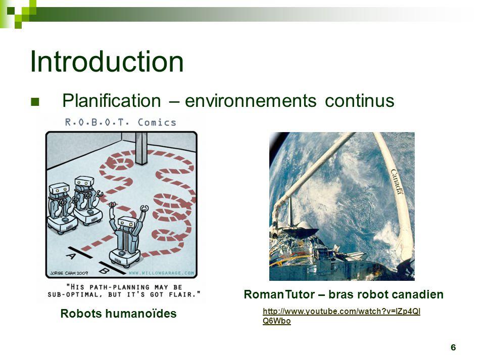 57 Plan Introduction Problématique Solutions possibles Contraintes différentielles Conclusion