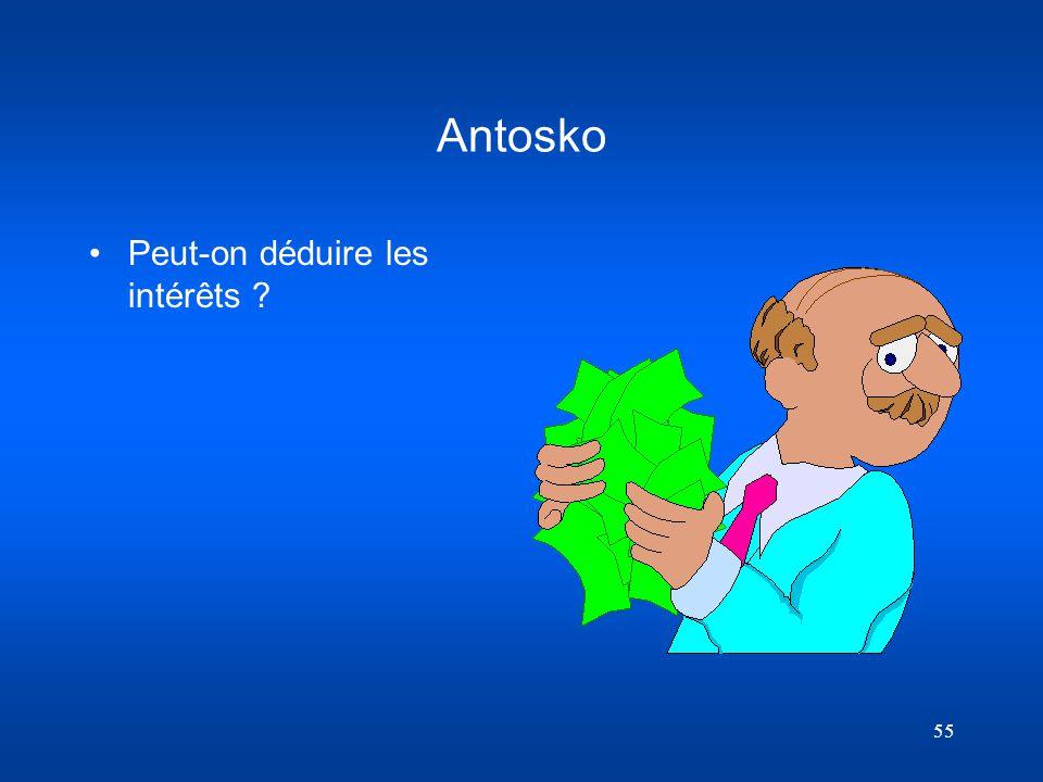 55 Antosko Peut-on déduire les intérêts ?