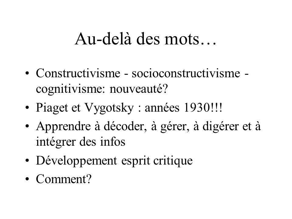 Au-delà des mots… Constructivisme - socioconstructivisme - cognitivisme: nouveauté.