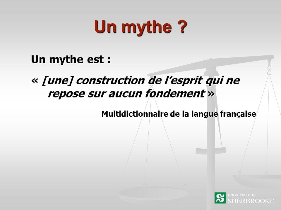 Un mythe .
