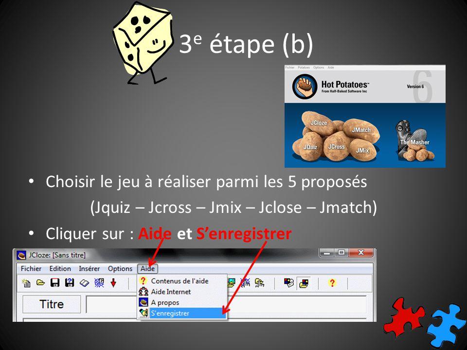 4 e étape IMPORTANT: enregistrer son travail avant de commencer dans le dossier jeu1 Lextension du fichier est différente selon le type de jeu (.jcl –.jqz –.jcw –.jmx –.jmt) Exemple: jeu_1 jclose1.jcl image1 image2 image3 son1 son2 son3