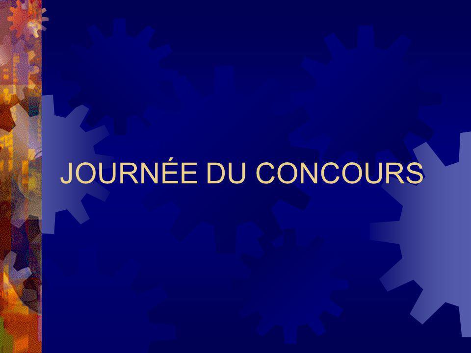 JOURNÉE DU CONCOURS
