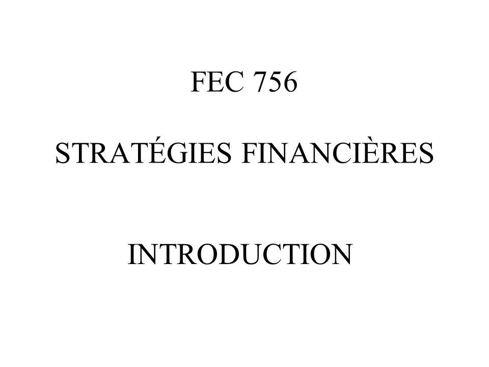 FEC 756 STRATÉGIES FINANCIÈRES INTRODUCTION