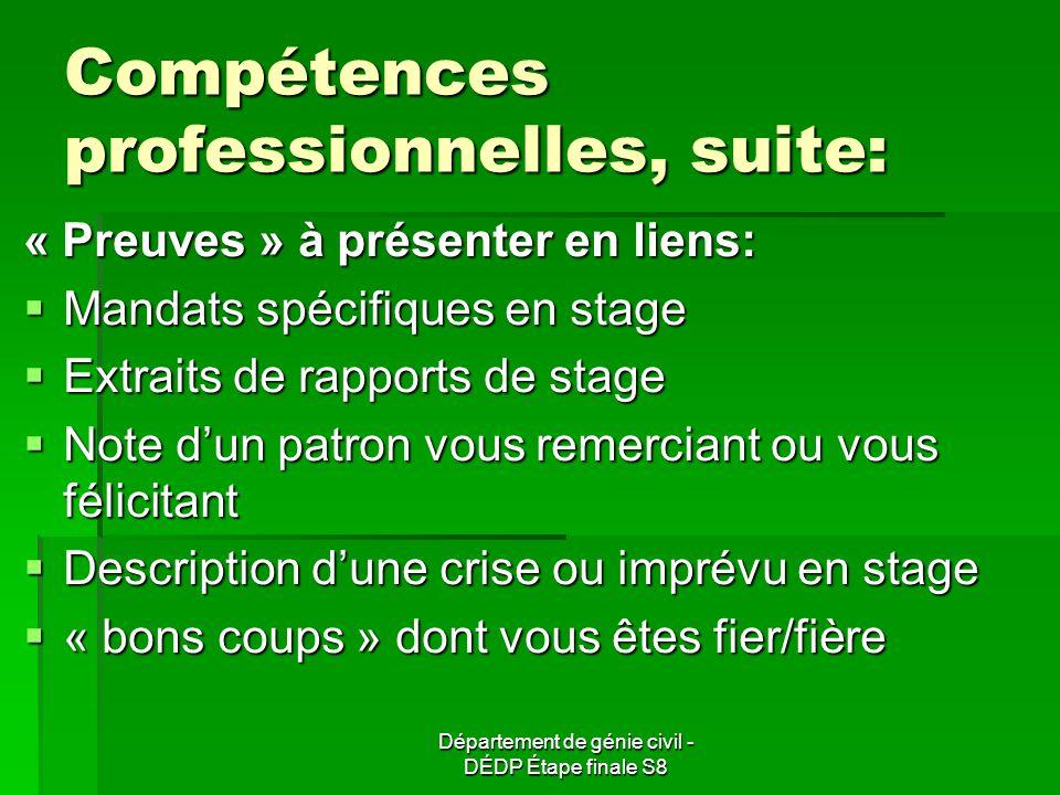 Compétences professionnelles, suite: « Preuves » à présenter en liens: Mandats spécifiques en stage Mandats spécifiques en stage Extraits de rapports