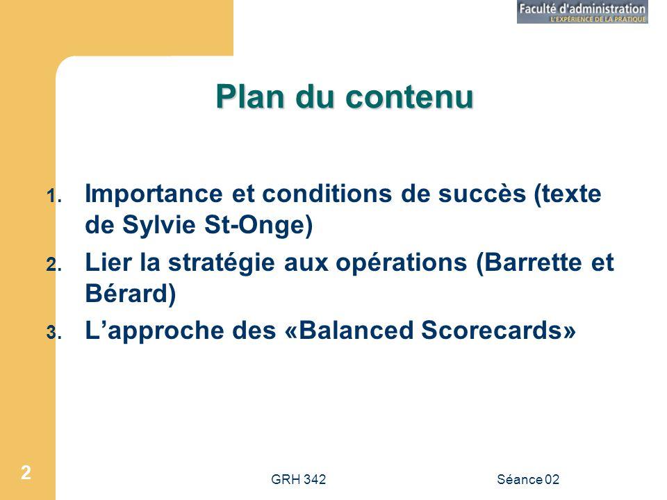 GRH 342Séance 02 2 Plan du contenu 1.