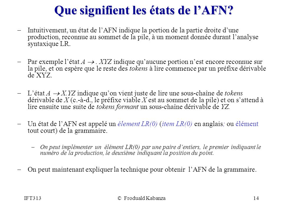 IFT313© Froduald Kabanza14 Que signifient les états de lAFN.
