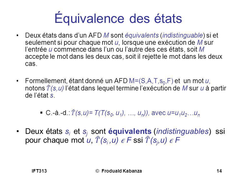 IFT313© Froduald Kabanza14 Équivalence des états