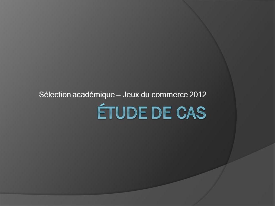 Sélection académique – Jeux du commerce 2012