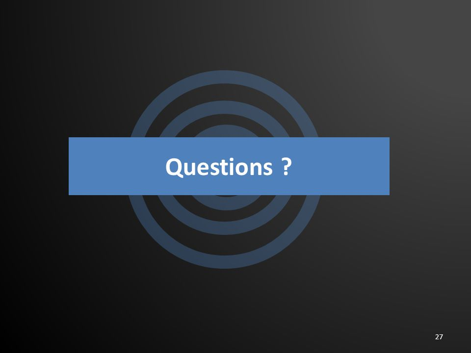 Questions ? 27