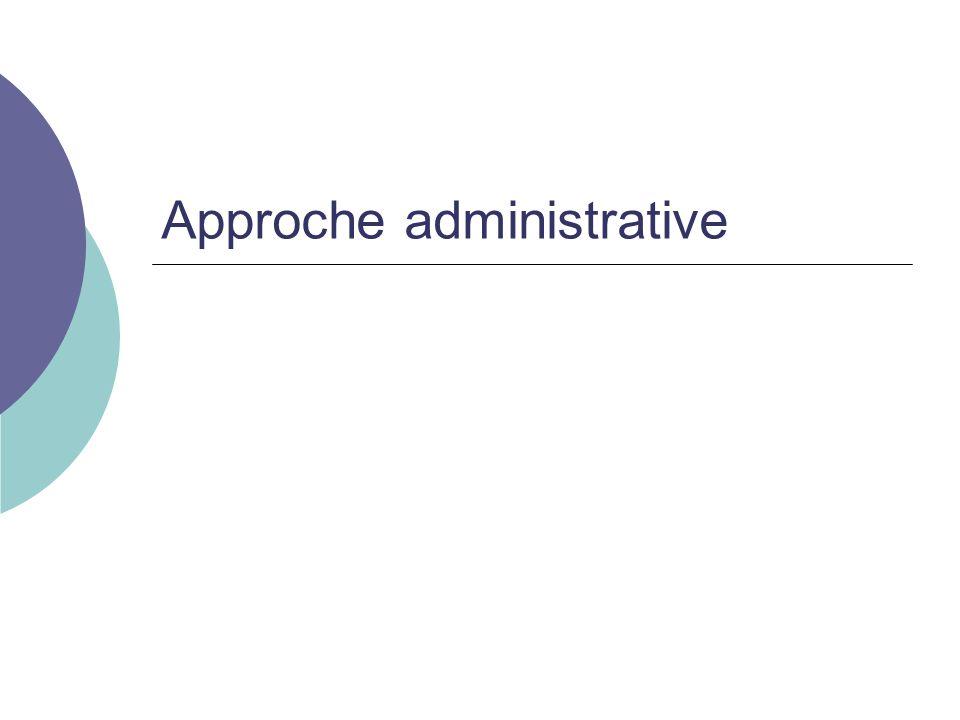 Approche administrative