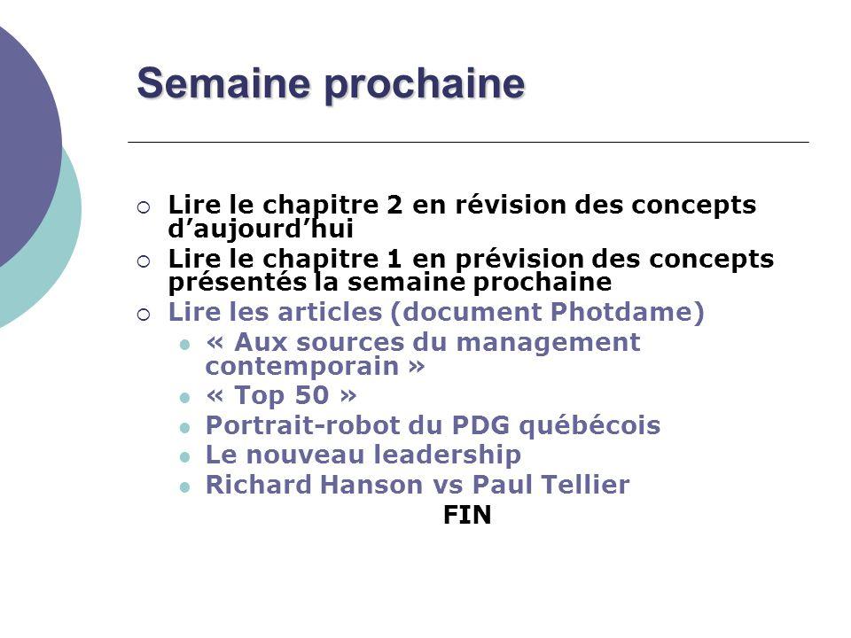 Semaine prochaine Lire le chapitre 2 en révision des concepts daujourdhui Lire le chapitre 1 en prévision des concepts présentés la semaine prochaine