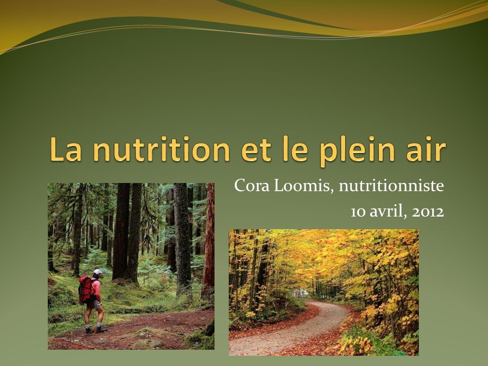 Cora Loomis, nutritionniste 10 avril, 2012