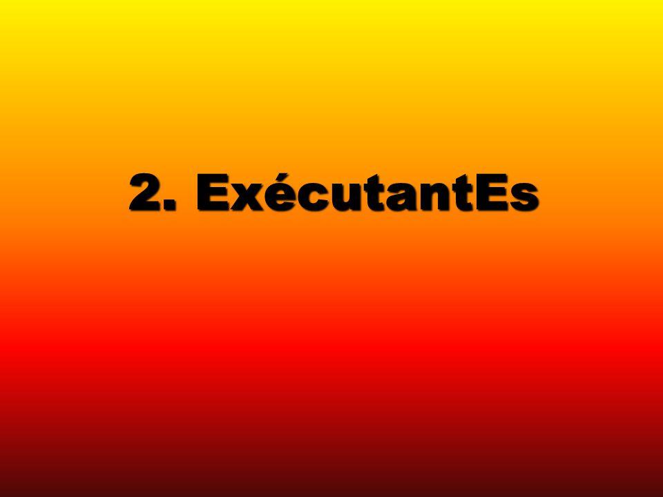 2. ExécutantEs