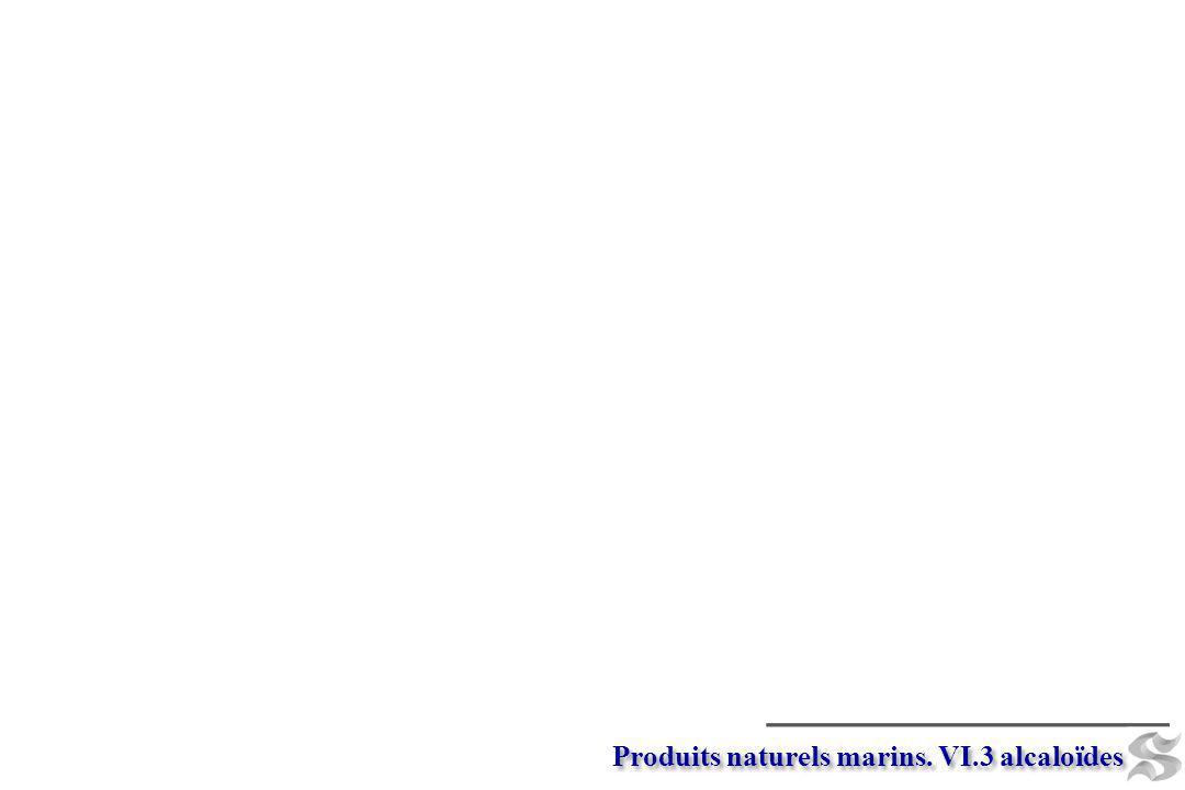 Produits naturels marins. VI.3 alcaloïdes