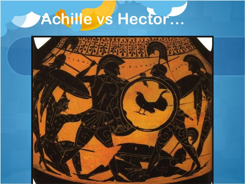 Achille vs Hector…