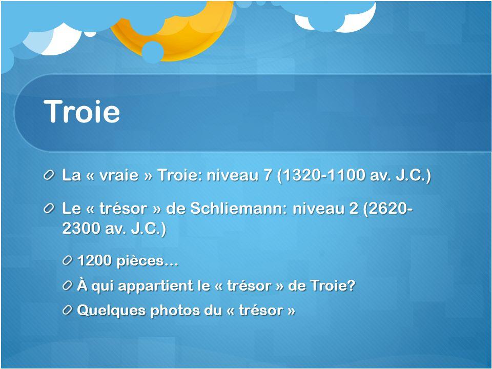 Troie La « vraie » Troie: niveau 7 (1320-1100 av.