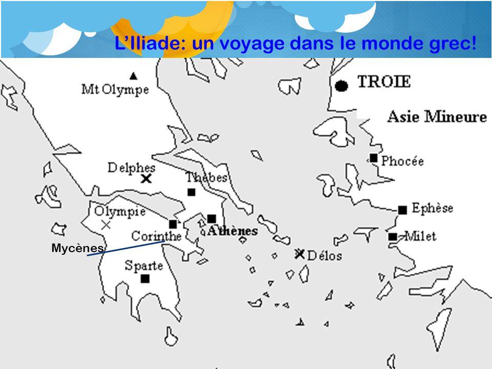 LIliade: un voyage dans le monde grec! Mycènes