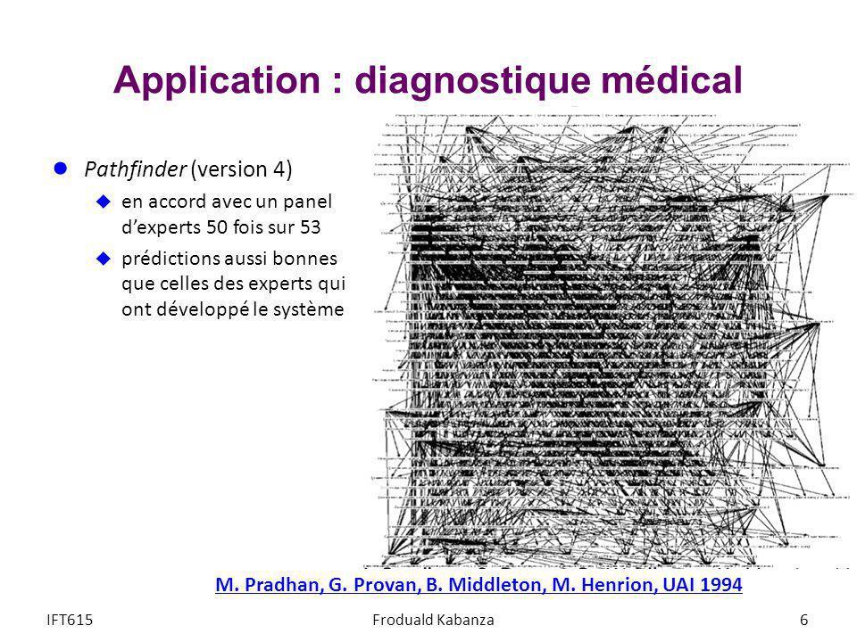 Application : diagnostique médical Pathfinder (version 4) en accord avec un panel dexperts 50 fois sur 53 prédictions aussi bonnes que celles des expe