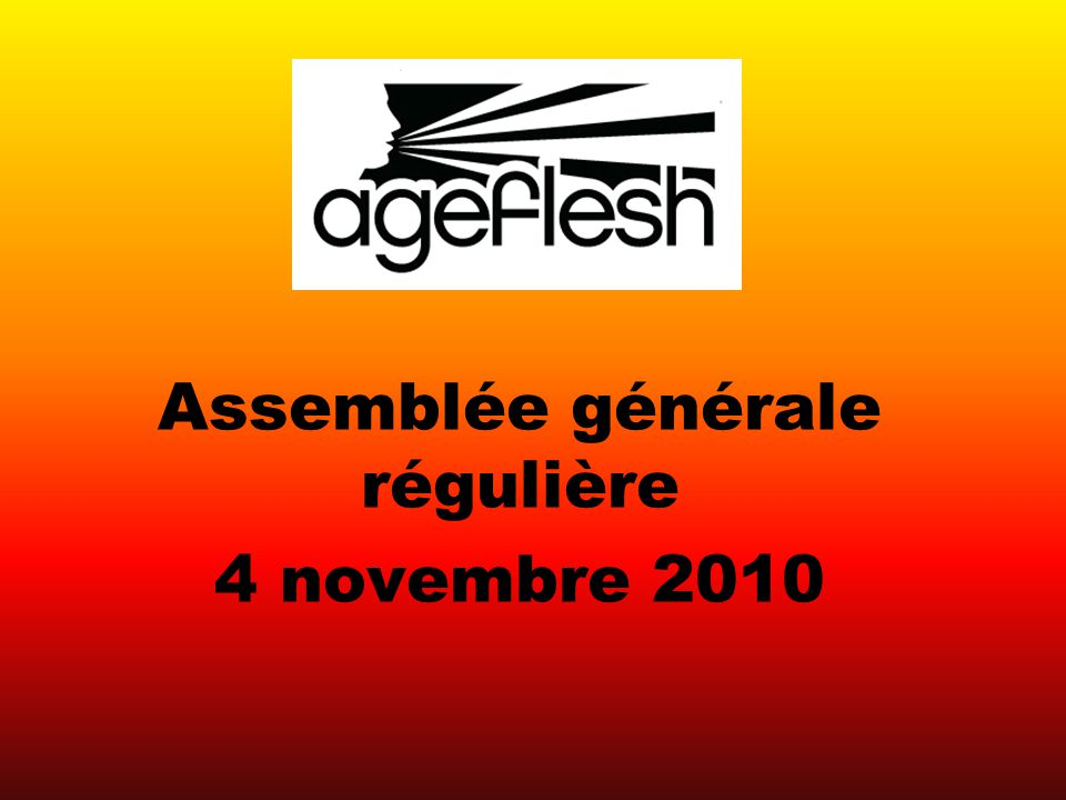 Assemblée générale régulière 4 novembre 2010