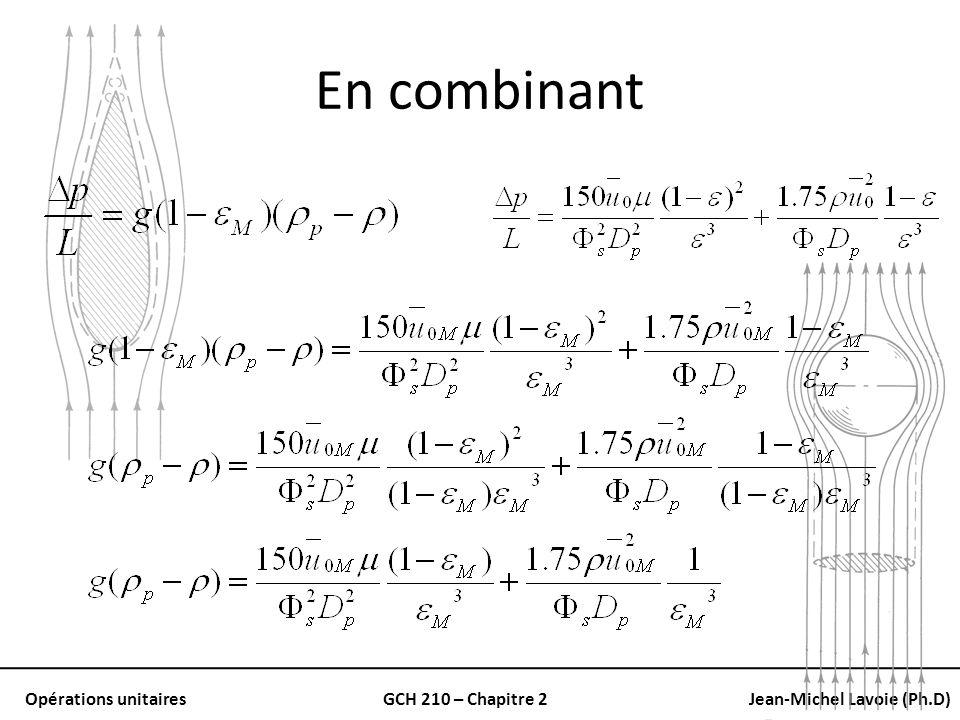 Opérations unitairesGCH 210 – Chapitre 2Jean-Michel Lavoie (Ph.D) En combinant