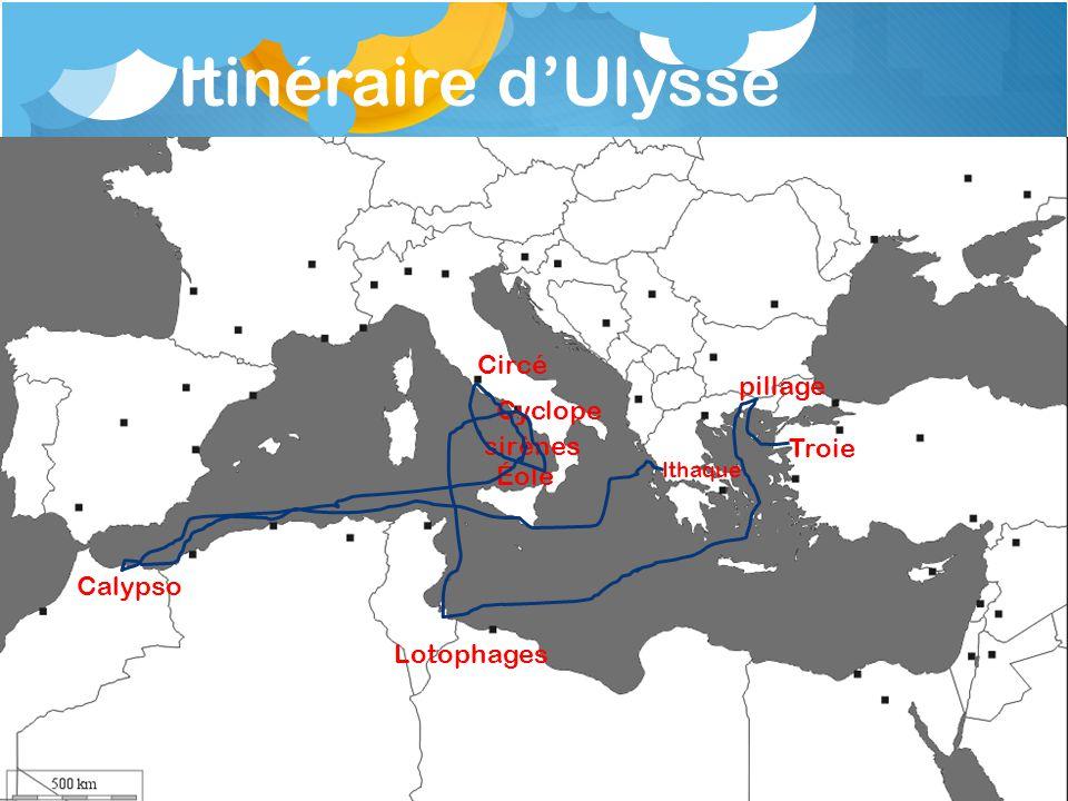 Itinéraire dUlysse Troie Ithaque pillage Lotophages sirènes Éole Calypso Circé Cyclope