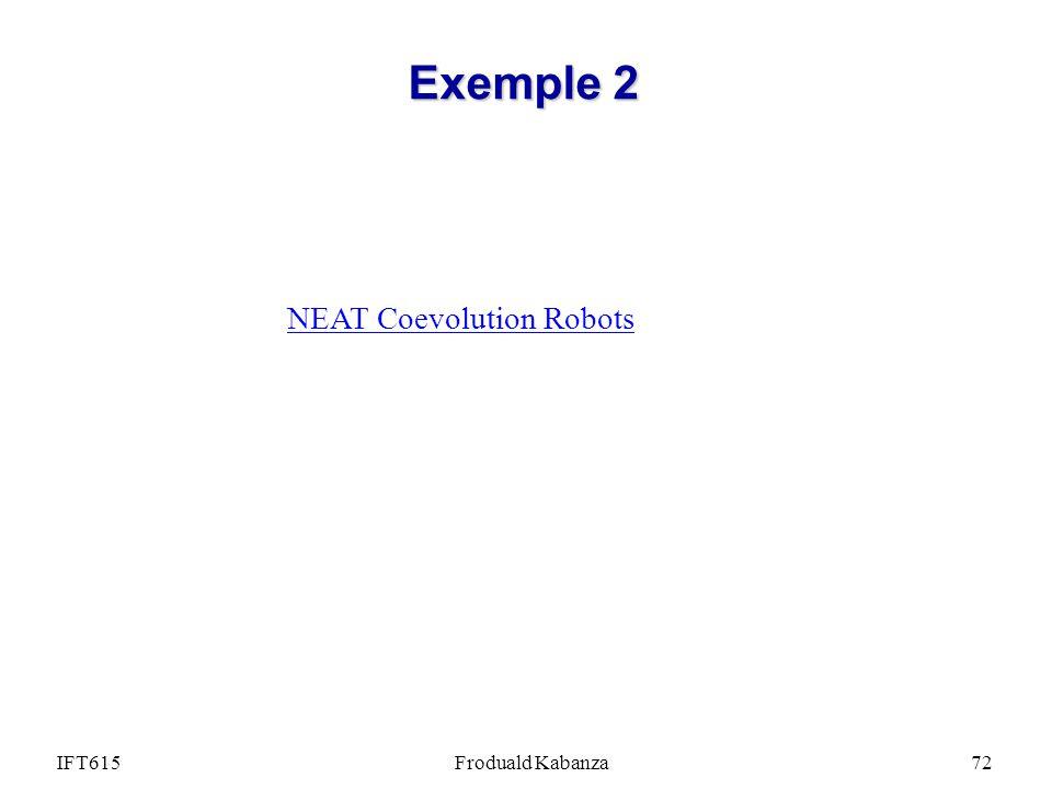 IFT615Froduald Kabanza72 Exemple 2 NEAT Coevolution Robots