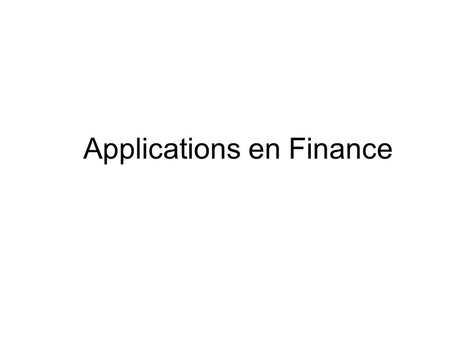 Applications en Finance
