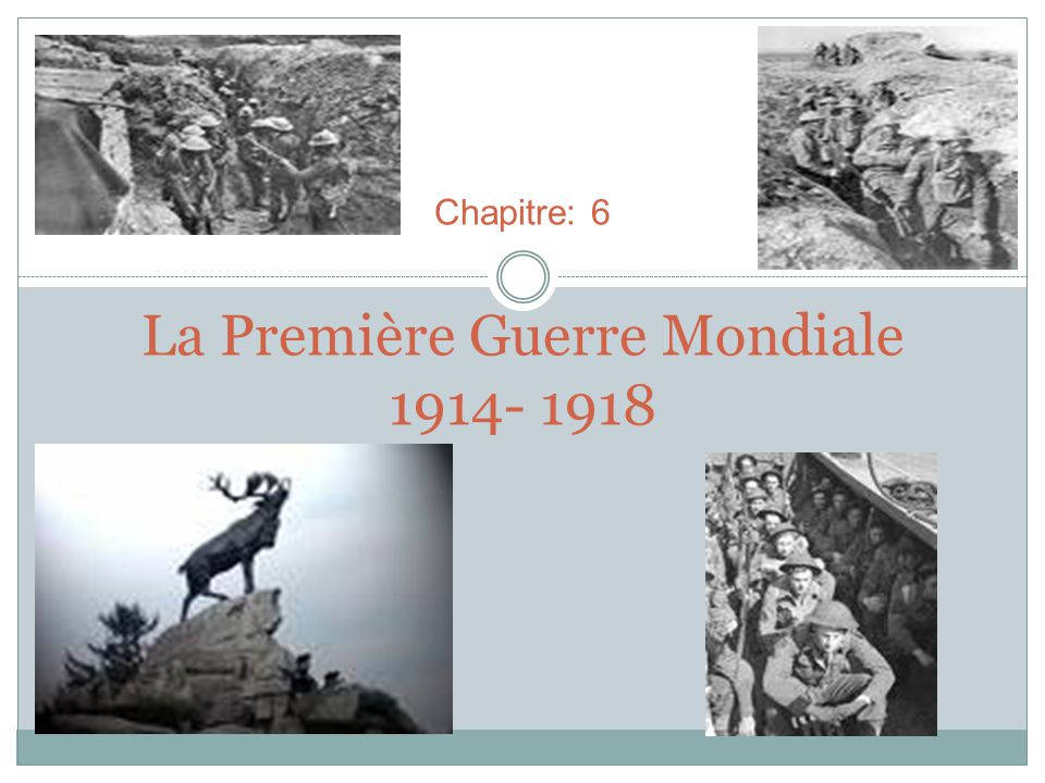 La première guerre mondiale … A débuté en aout 1914 après lassassinat de larchiduc dAutriche, Franz Ferdinand, le 28 juillet 1914 A durée 4 ans A tué environs 10 millions de personnes