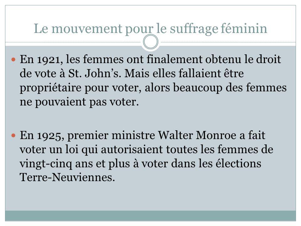 Le mouvement pour le suffrage féminin En 1921, les femmes ont finalement obtenu le droit de vote à St. Johns. Mais elles fallaient être propriétaire p