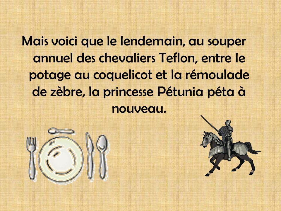 Le roi et la reine, fort ébranlés, demandèrent au cuisinier de ne plus jamais servir de filets de foie de poussin.