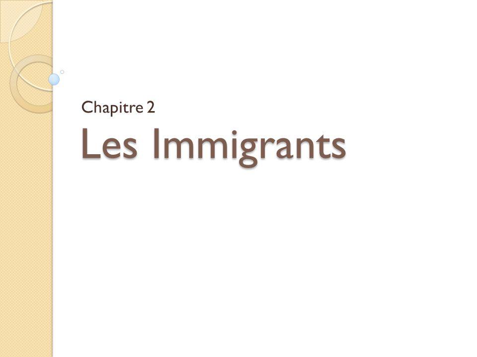Les Immigrants Chapitre 2
