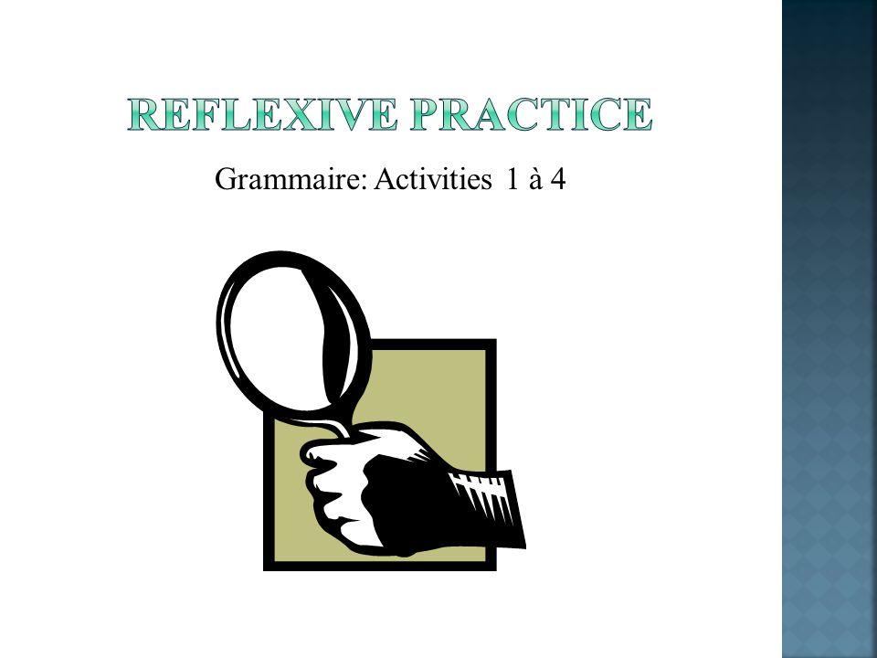 Grammaire: Activities 1 à 4