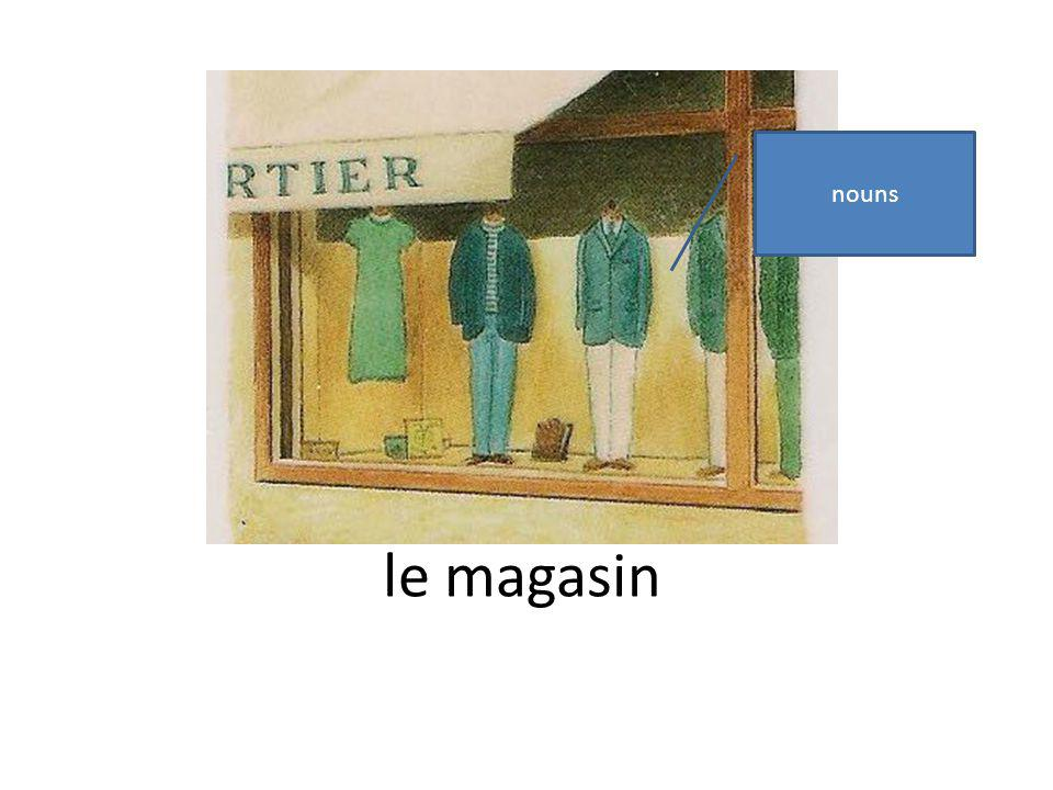 le magasin nouns