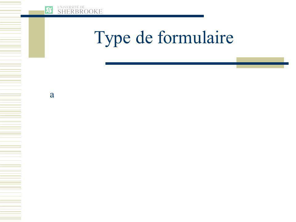 Type de formulaire a