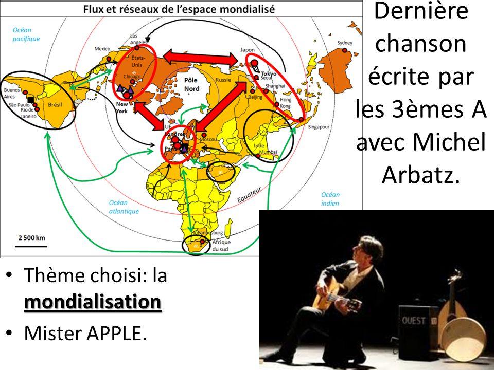 Dernière chanson écrite par les 3èmes A avec Michel Arbatz.