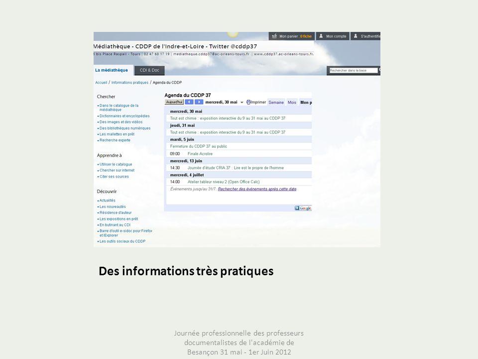 Des informations très pratiques Journée professionnelle des professeurs documentalistes de l'académie de Besançon 31 mai - 1er Juin 2012