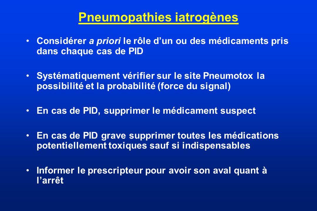 Pneumopathies iatrogènes Considérer a priori le rôle dun ou des médicaments pris dans chaque cas de PID Systématiquement vérifier sur le site Pneumoto