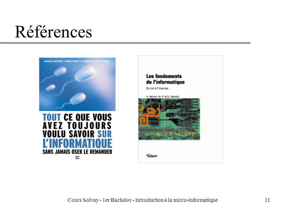 Cours Solvay - 1er Bachelor - Introduction à la micro-informatique11 Références