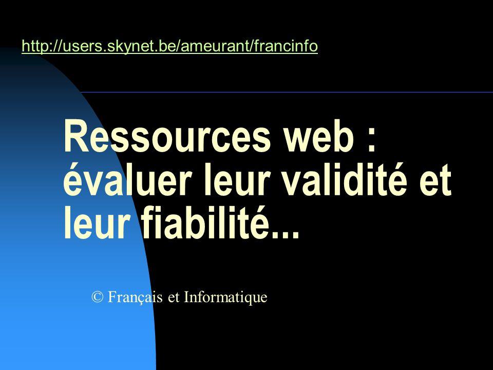 Ressources web : évaluer leur validité et leur fiabilité...