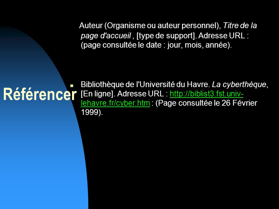 Auteur (Organisme ou auteur personnel), Titre de la page d accueil, [type de support].