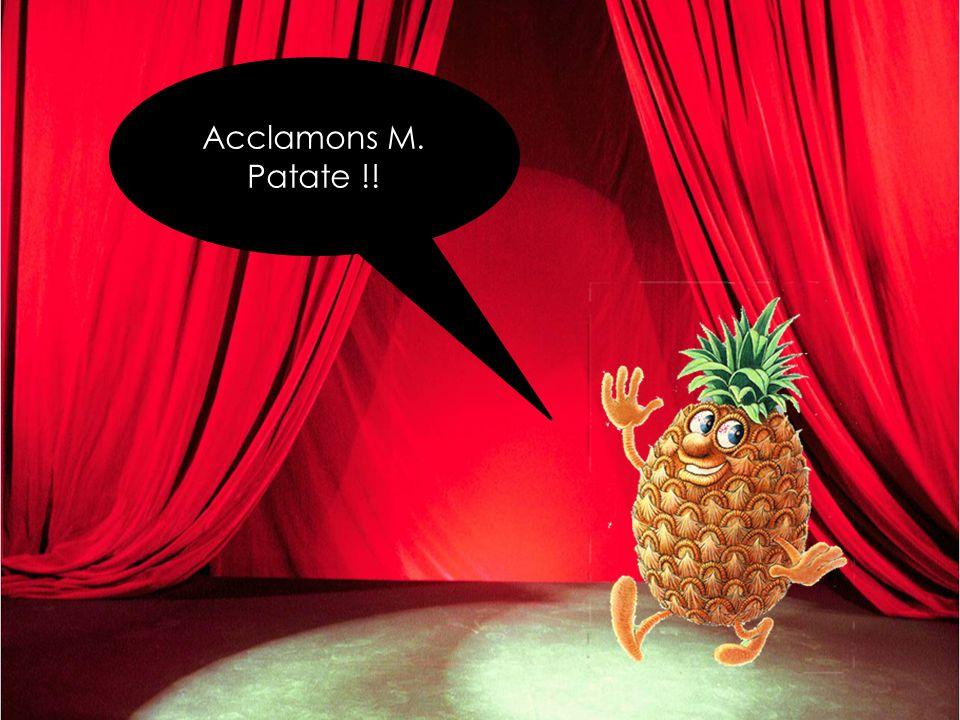 Acclamons M. Patate !!