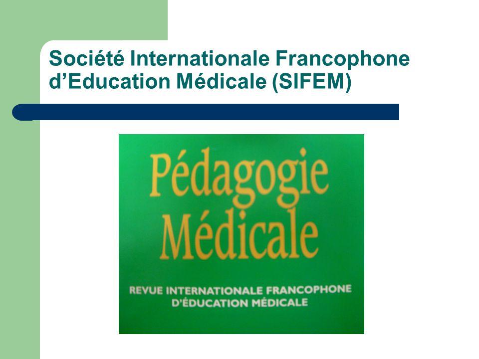 Société Internationale Francophone dEducation Médicale (SIFEM)
