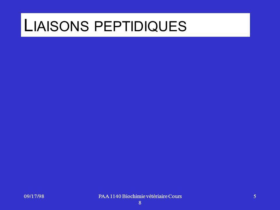09/17/986PAA 1140 Biochimie vétériaire Cours 8 PEPTIDES