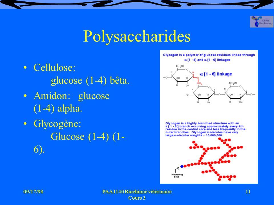 09/17/9811PAA1140 Biochimie vétérinaire Cours 3 Polysaccharides Cellulose: glucose (1-4) bêta.