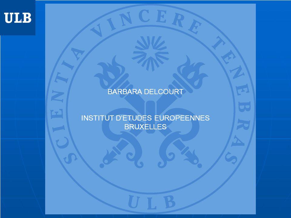 BARBARA DELCOURT INSTITUT DETUDES EUROPEENNES BRUXELLES