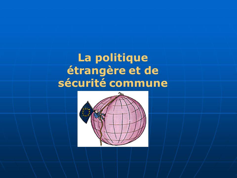 La politique étrangère et de sécurité commune PESC