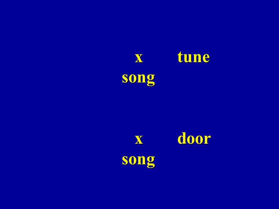 x tune song x door song